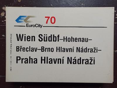 Směrová cedule DB - EC 70 (Wien - Praha)