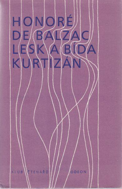 HONORÉ DE BALZAC - Lesk a bída kurtisán