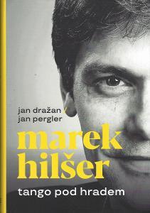 Dražan J. a Jan Pergler - Marek Hilšer tango pod hradem