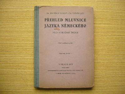 Veselý, Jež - Přehled mluvnice jazyka německého   1937 -a