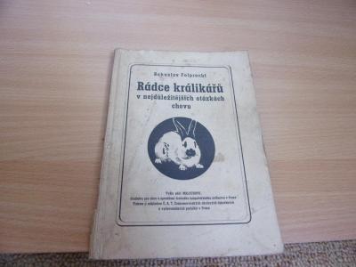 Stará brožura RÁDCE KRÁLIKÁŘŮ B. Folprecht z roku 1944