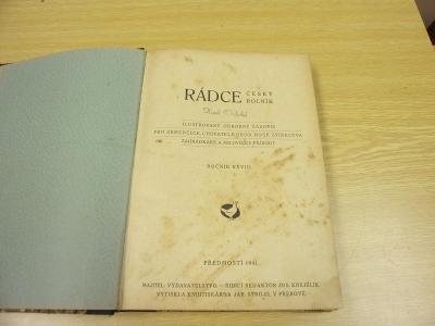 Starý časopis RÁDCE ČESKÝ ROLNÍK, včelařství, holubářství, drůbež 1941
