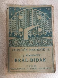 J. J. Stankovský: Král - Bídák 1910