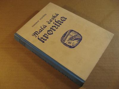 Hloušek Jaroslav MALÁ ČESKÁ KRONIKA 1948