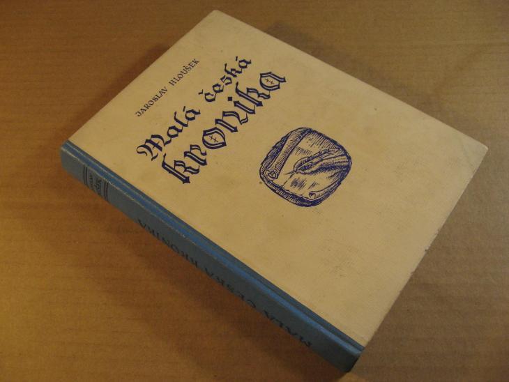 Hloušek Jaroslav MALÁ ČESKÁ KRONIKA 1948 - Knihy