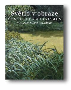 Světlo v obraze: český impresionismus