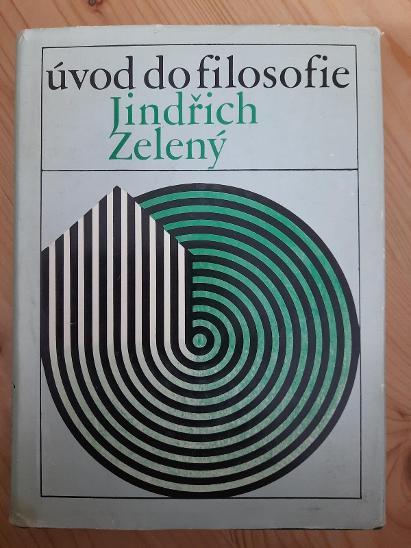 Úvod do filosofie Jindřich Zelený - Knihy