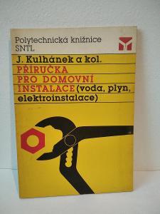 Příručka pro domovní instalace Kulhánek a kolekktiv - 1989 - 131 str.