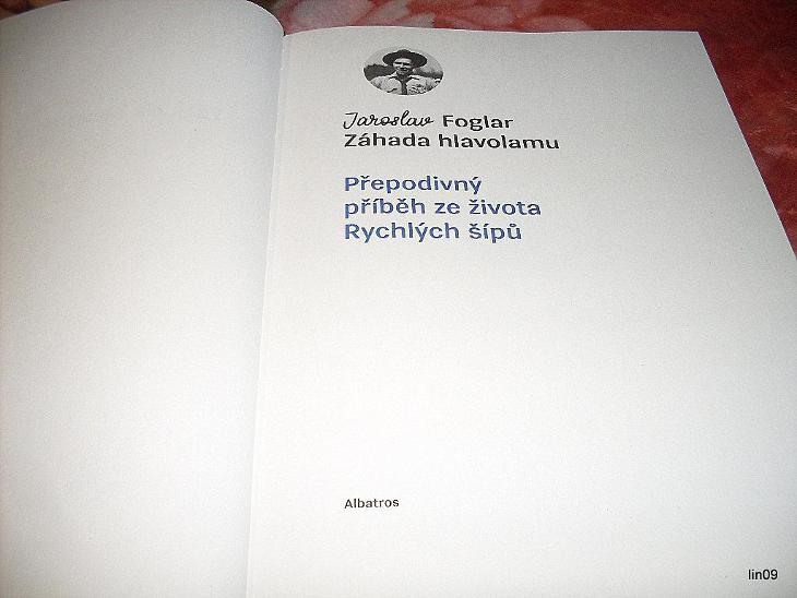 JAROSLAV FOGLAR---ZÁHADA HLAVOLAMU-SBĚRATELSKÝ VÝTISK--2020--NOVINKA. - Knihy