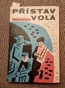 Jaroslav Foglar - Přístav volá