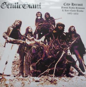 LP GENTLE GIANT  City Hermit  Rare tracks 1970 - 1972