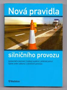 NOVÁ PRAVIDLA SILNIČNÍHO PROVOZU ♣ 2006