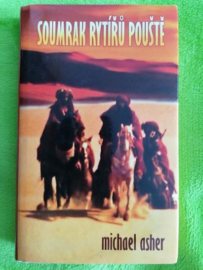 Soumrak rytířů pouště - Michael Asher  - Knihy