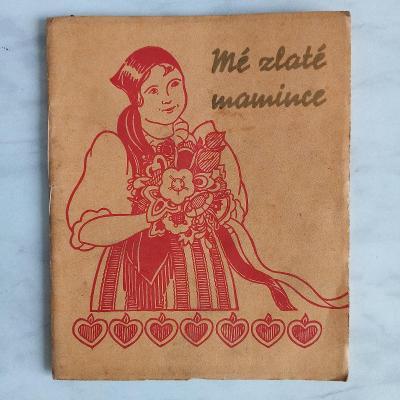 knížka Našim maminkám / věnováno Anně Benešové, r. 1934