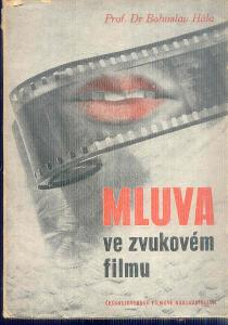 B.HÁLA - MLUVA VE ZVUKOVÉM FILMU