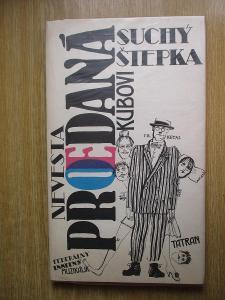 Suchý J. & Štepka S. -Nevesta predaná Kubovi Federálny insitný muzikál