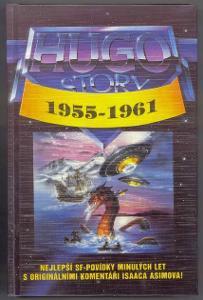 Isaac Asimov: Hugo Story I: 1955 - 1961 (Simak Clarke Bloch Anderson..