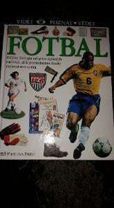 Kniha o fotbale - Fotbal - dějiny až k poslednímu MS