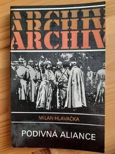 Archiv Podivná aliance Milan Hlavačka