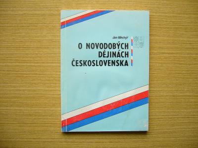 Jan Měchýř - O novodobých dějinách Československa | 1991 -n