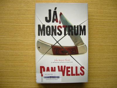 Dan Wells - Já, monstrum | 2013 -n