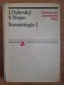 Somatologie I. I Dylevský, S. Trojan
