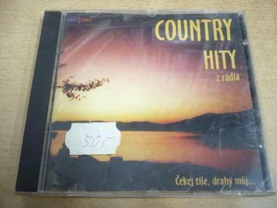 CD COUNTRY HITY z rádia / Čekej tiše, drahý můj... (2000)