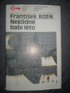 František Kožík - Neklidné babí léto, 1990
