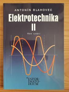 Elektrotechnika II Antonín Blahovec