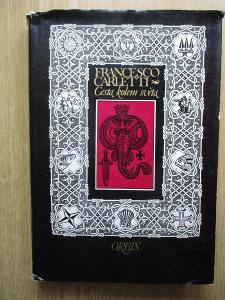 Carletti Francesco - Cesta kolem světa    (1. vydání)