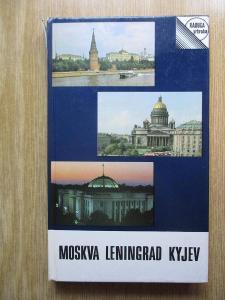Dubinskaja L. - Moskva Lenigrad Kyjev  (1. vydání)