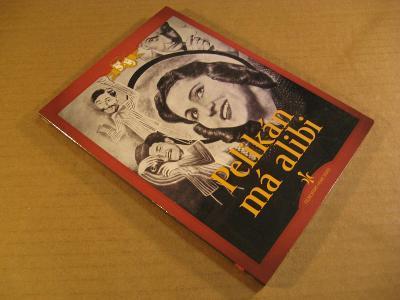 Cikán, Homola, Nasková, Plachta PELIKÁN MÁ ALIBI 1940 DVD