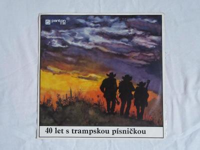 Vinyl deska 40 let s trampskou písničkou !!!