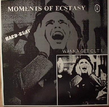 Moments Of Ecstasy – Wanna Get Out ! (LP)