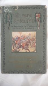 Rakousko-Uherská kniha Unsere Soldaten z roku 1914-1916