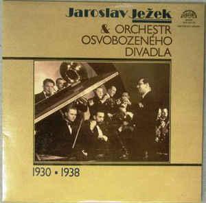 2lp Jaroslav Ježek & Orchestr Osvobozeného Divadla – Jaroslav Jež  NM