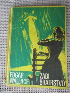Wallace Edgar -  Žabí bratrstvo