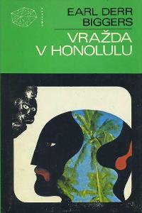 Earl Derr Biggers Vražda v Honolulu
