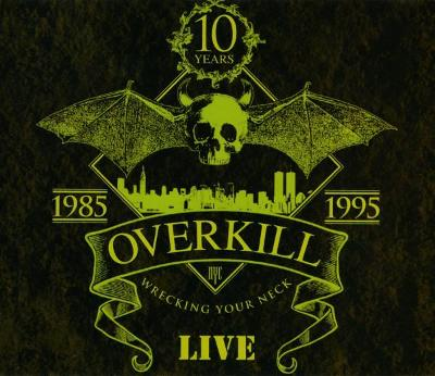 2CD OVERKILL - WRECKING YOUR NECK