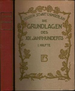H. S. Chamberlain: DIE GRUNDLAGEN DES XIX. JAHRHUNDERTS I. a II. díl