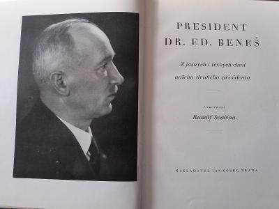 R. Svačina: PRESIDENT DR. ED. BENEŠ