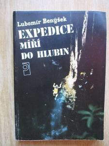 Benýšek Lubomír - Expedice míří do hlubin  (1. vydání)