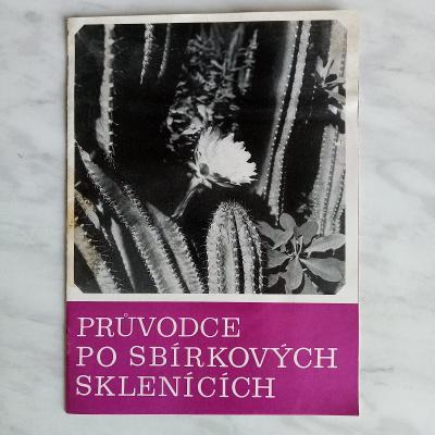 Průvodce po sbírkových sklenících Flora Olomouc