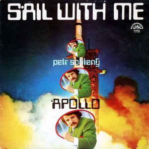 1973 Petr Spálený  – Sail With Me Label: Supraphon super stav NM