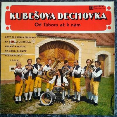 LP Kubešova Dechovka - Od Tábora Až K Nám