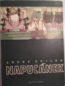 Josef Spilka Napucánek ilustrace Zdeněk Muller