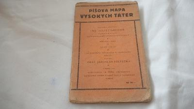 Průvodce + mapa Vysokých Tater z roku 1928