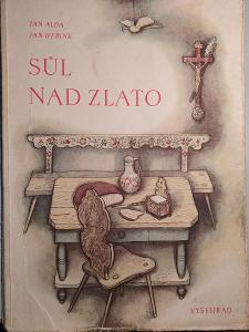 Jan Alda Sůl nad zlato ilustrace Jan Herink