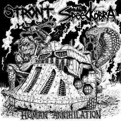 STRONT / SPEEDKOBRA - HUMAN ANNIHILATION