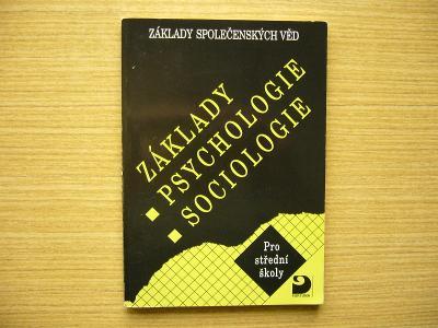 Základy společenských věd pro SŠ. Psychologie, sociologie | 1998 -n